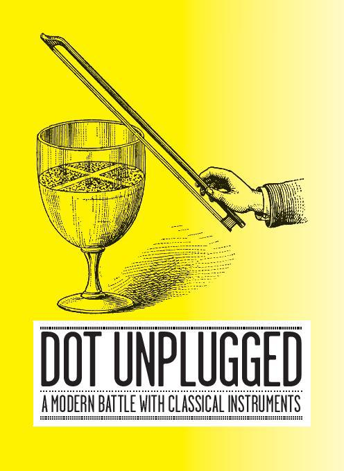 Dot Unplugged im Hotel Restaurant Helvetia